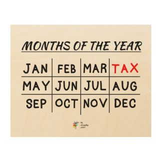 Tax Season Wood Wall Art for Tax Accountant Decor