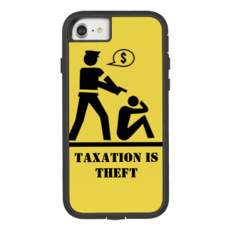 Taxation is Theft Phone Case