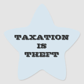 TAXATION IS THEFT STICKERS