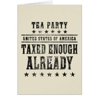Taxed Enough Already Greeting Card