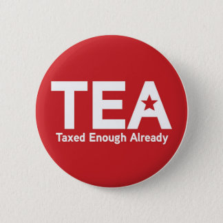 Taxed Enough Already Pin