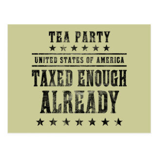 Taxed Enough Already Postcard