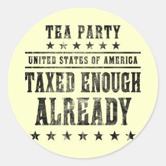 Taxed Enough Already Round Sticker