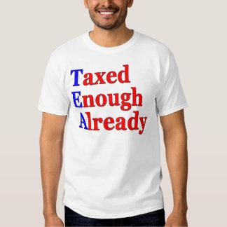 Taxed Enough Already Shirts