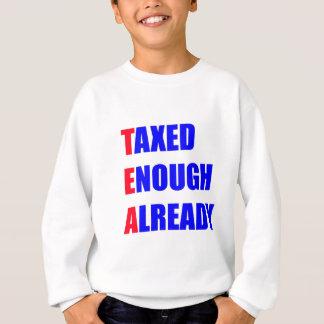 Taxed Enough Already T Shirts