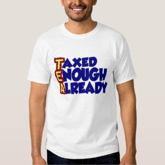 Taxed Enough Already Tee Shirt