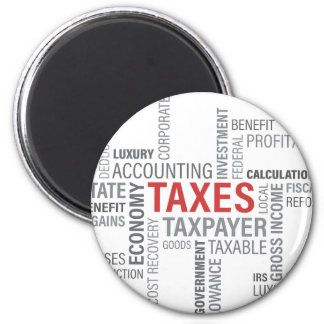 """Taxes"" 2 Inch Round Magnet"