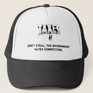 Taxes are government theft trucker hat