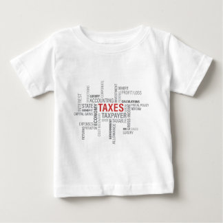 """Taxes"" Baby T-Shirt"
