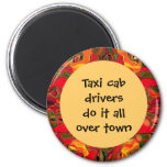 taxi cab drivers humour fridge magnet