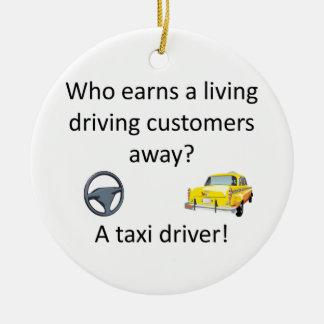 Taxi Joke Round Ceramic Ornament