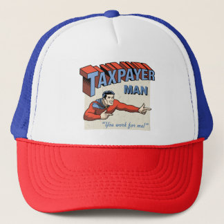 Taxpayer Man! Trucker Hat