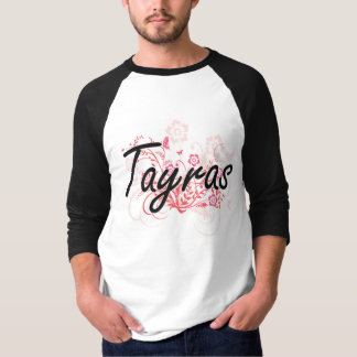 Tayras with flowers background t shirts