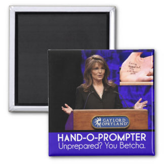 {TBA} Palin's Teleprompter: The Hand-o-Prompter Square Magnet