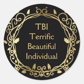 TBI Terrific Beautiful Individual Gold on Black Classic Round Sticker