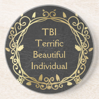 TBI Terrific Beautiful Individual Gold on Black Coaster