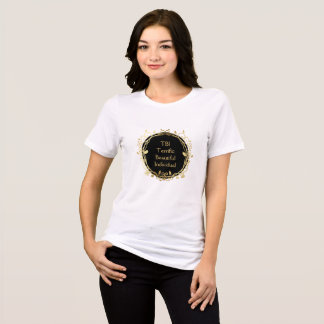 TBI Terrific Beautiful Individual Gold on Black T-Shirt