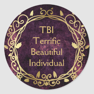 TBI Terrific Beautiful Individual Gold on Purple Classic Round Sticker