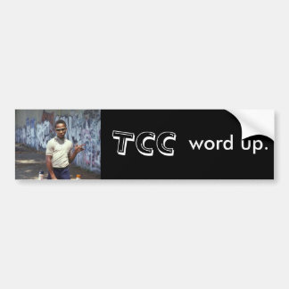 TCC word up. Bumper Sticker