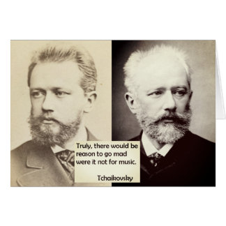 Tchaikovsky Reason to go mad Music Youth Age card