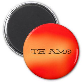 TE AMO - magnet