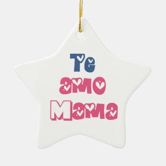 Te Amo Mama Ceramic Star Ornament