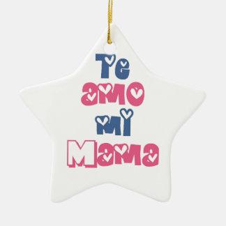 Te Amo Mi Mama Ceramic Star Ornament