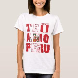 Te Amo Peru - I love Peru T-Shirt