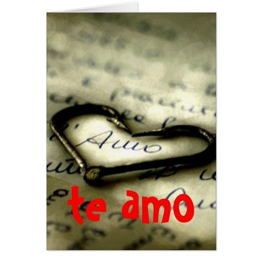 te amo, te amo card
