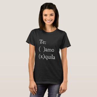 Te amo - Tequila T-Shirt