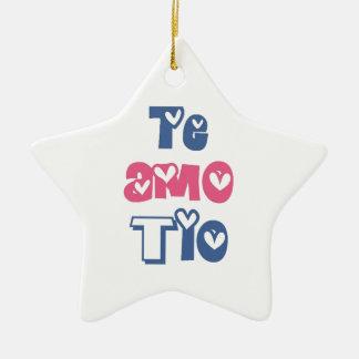 Te Amo Tio Ceramic Star Ornament