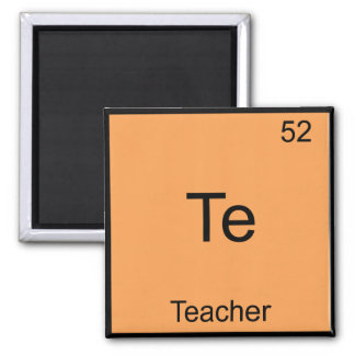 Te - Teacher Funny Chemistry Element Symbol Tee Square Magnet