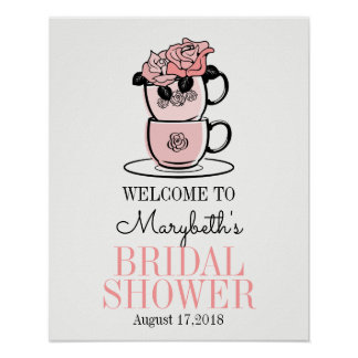 Tea Cup Bridal Shower Welcome Sign Poster