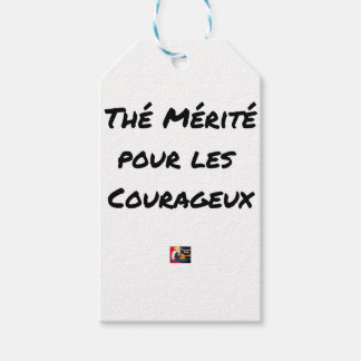 TEA DESERVED FOR the COURAGEOUS ones - Word games Gift Tags