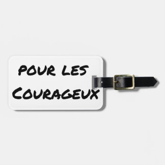 TEA DESERVED FOR the COURAGEOUS ones - Word games Luggage Tag