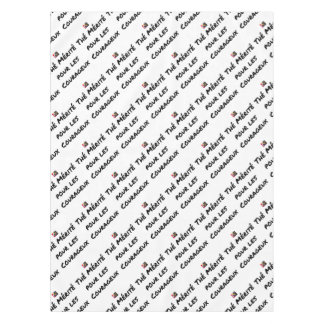 TEA DESERVED FOR the COURAGEOUS ones - Word games Tablecloth