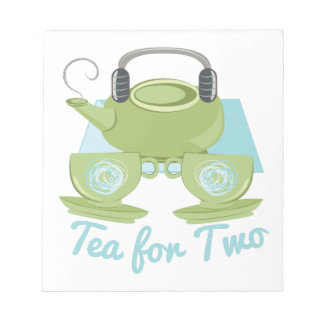 Tea For Two Notepad