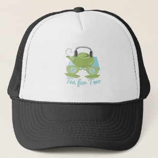 Tea For Two Trucker Hat