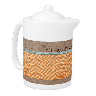Tea Makes Everything Better Teapot Tea Pot