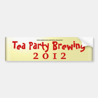 Tea Party Brewing Bumper Sticker