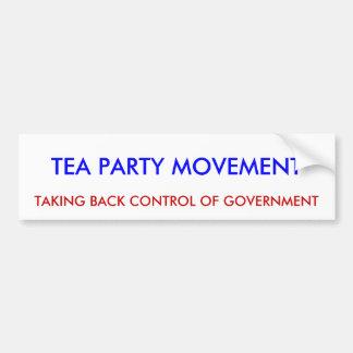 TEA PARTY MOVEMENT, TAKING BACK CONTROL OF GOVE... BUMPER STICKER