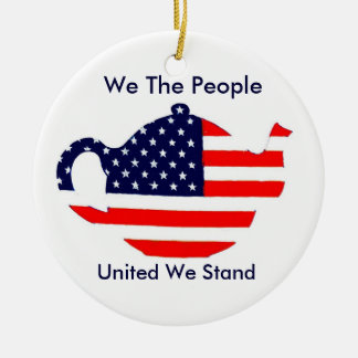 Tea Party Ornament We The People United We Stand