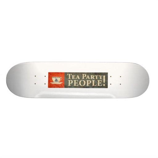 Tea Party People! Skate Board Decks