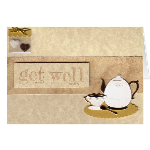 Tea Pot Get Well Soon Card