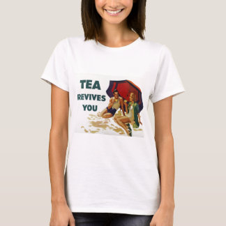 Tea Revives You T-Shirt