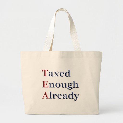 TEA - Taxed Enough Already Canvas Bag