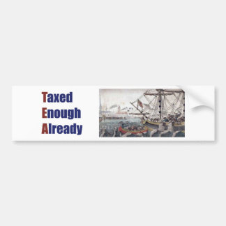TEA Taxed Enough Already Bumper Sticker