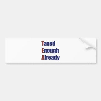 TEA - Taxed Enough Already Car Bumper Sticker
