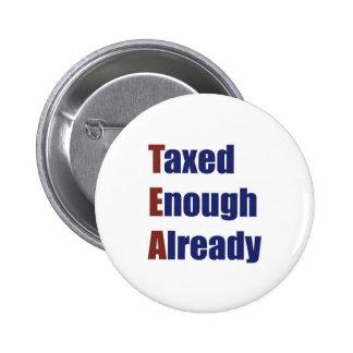 TEA - Taxed Enough Already Pin