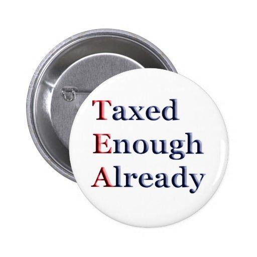 TEA - Taxed Enough Already Button
